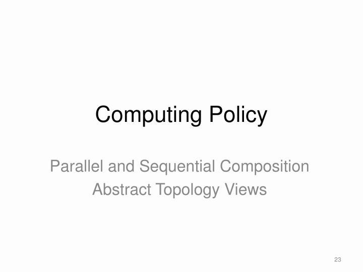 Computing Policy