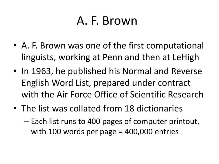A. F. Brown