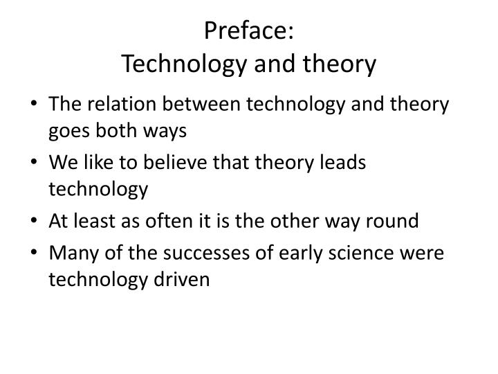 Preface technology and theory