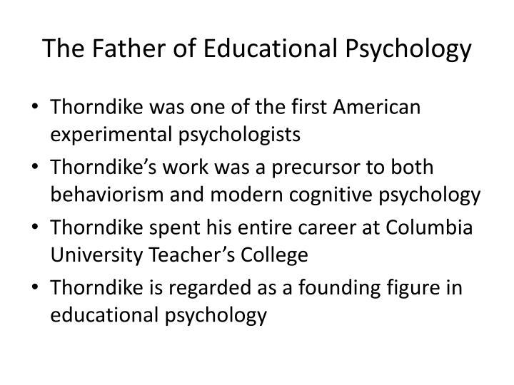 The Father of Educational Psychology