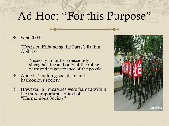 """Ad Hoc: """"For this Purpose"""""""