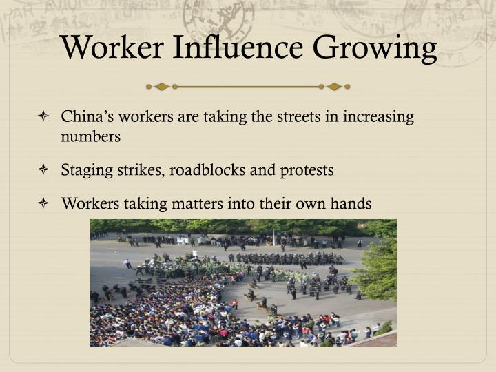 Worker Influence Growing