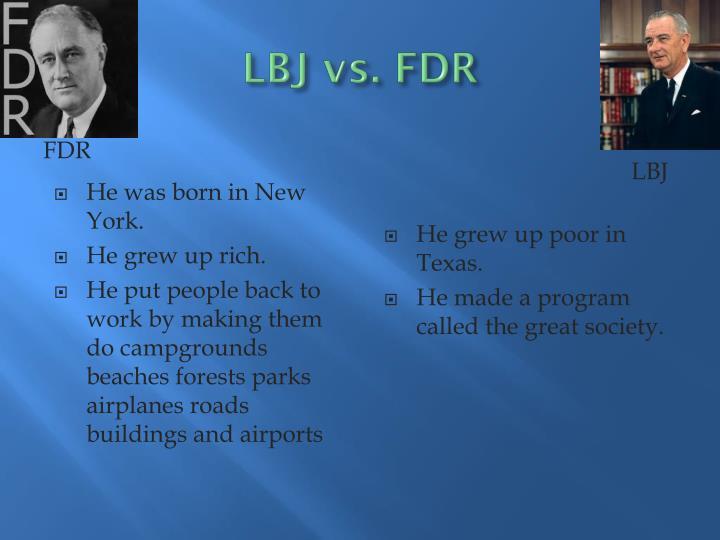 LBJ vs. FDR