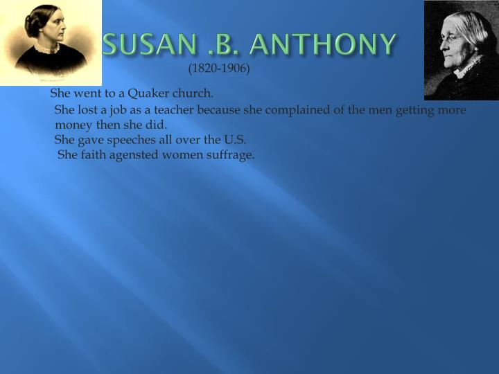 SUSAN .B. ANTHONY