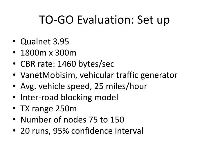 TO-GO Evaluation: Set up