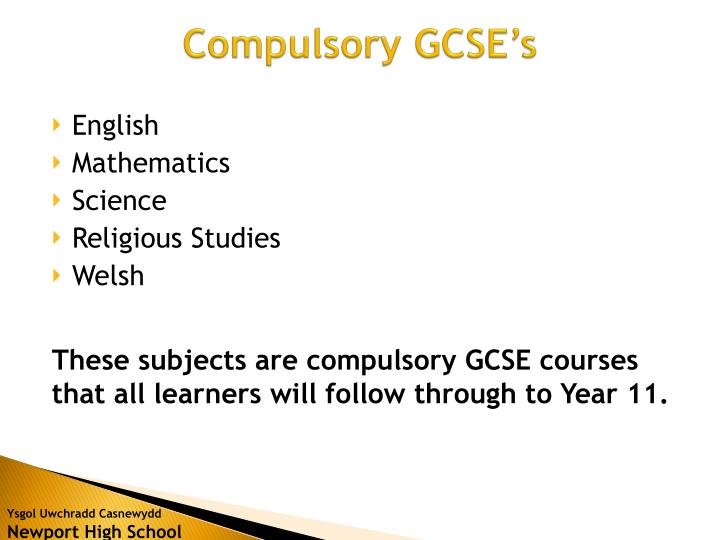 Compulsory GCSE's