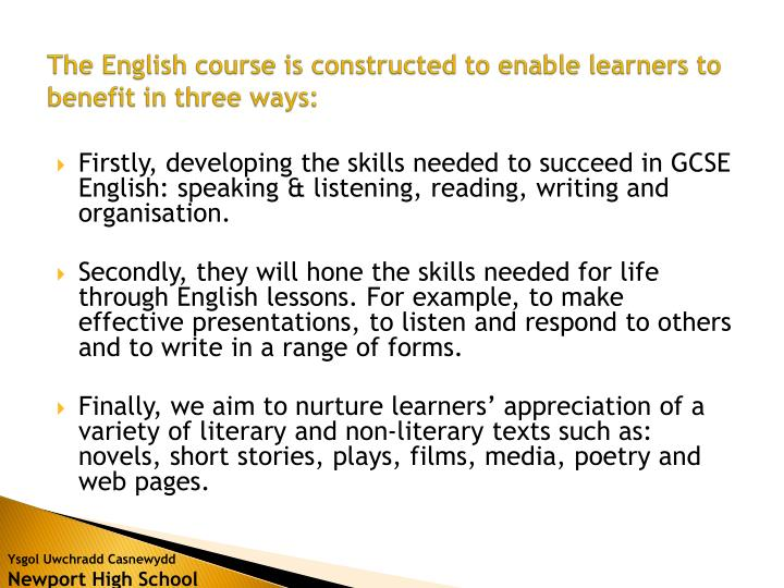 The English course is constructed to enable learners to benefit in three ways: