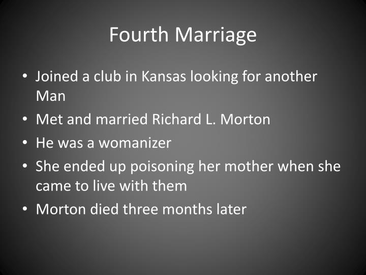 Fourth Marriage
