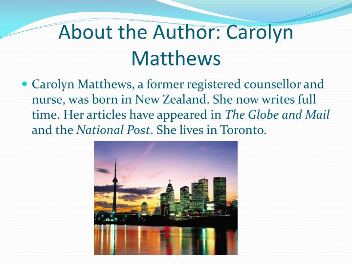 About the Author: Carolyn Matthews