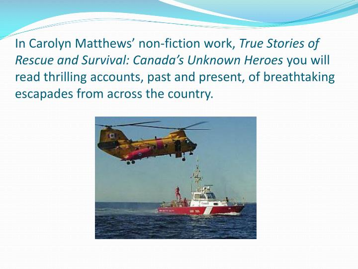 In Carolyn Matthews' non-fiction work,