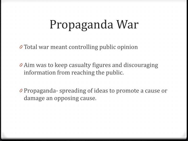 Propaganda War