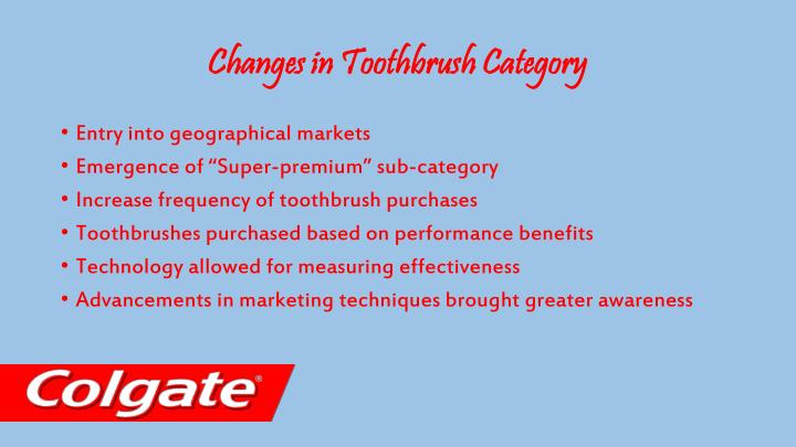 Changes in toothbrush category