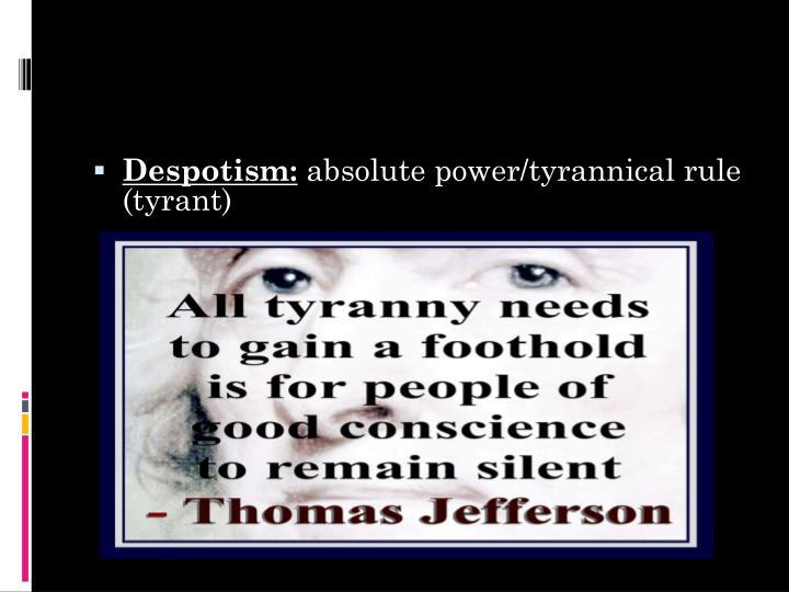 Despotism: