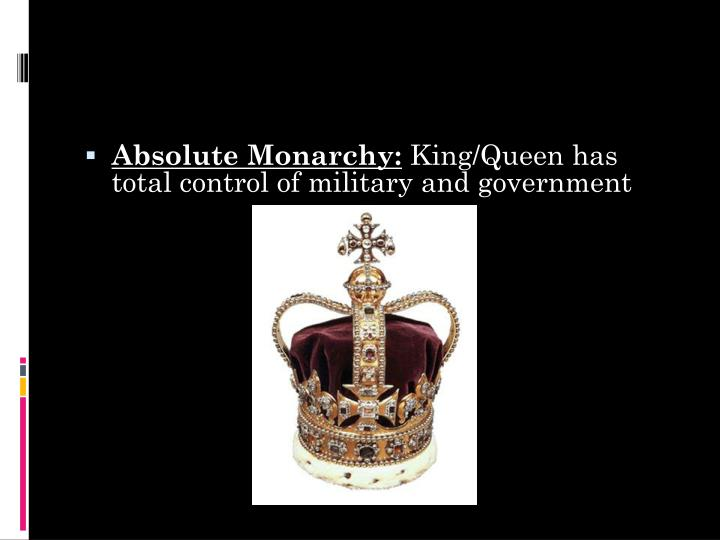 Absolute Monarchy:
