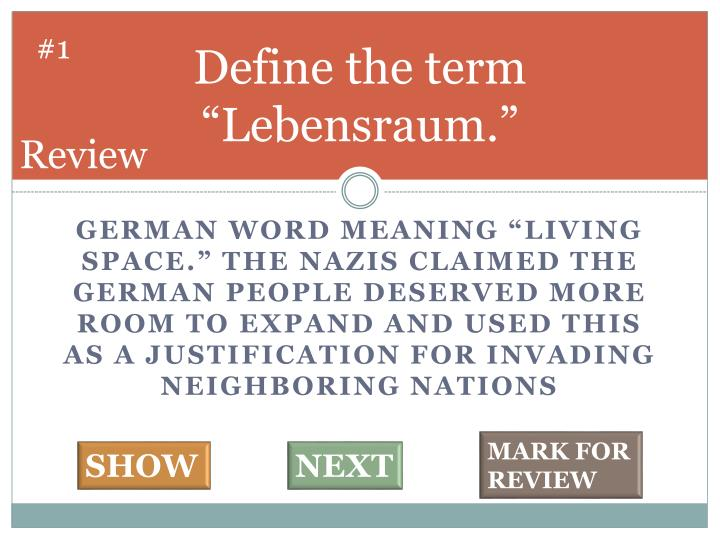 Define the term lebensraum