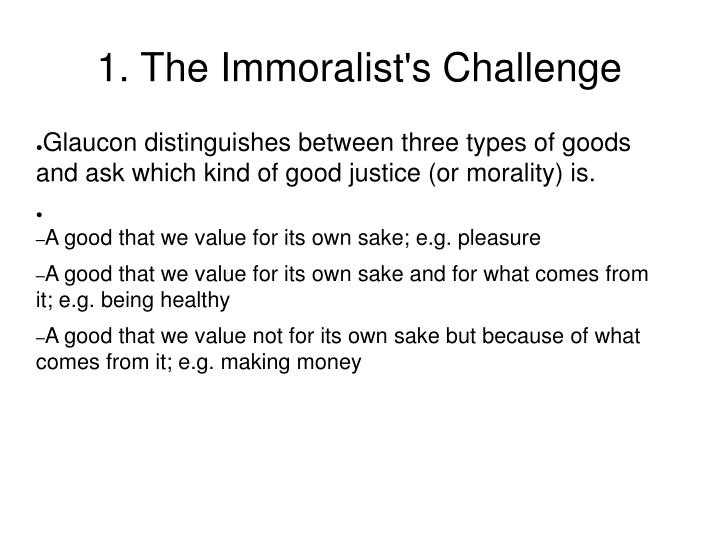 1. The Immoralist's Challenge