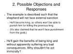 2 possible objections and responses