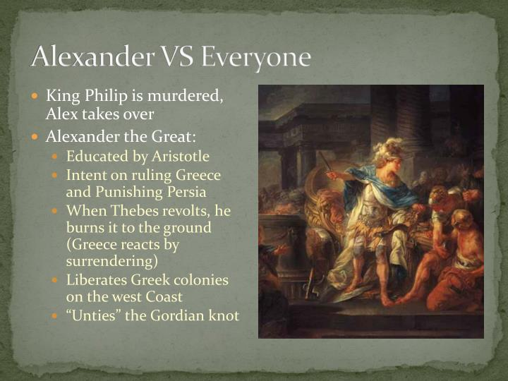 Alexander VS Everyone