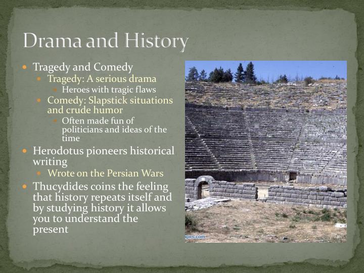 Drama and History