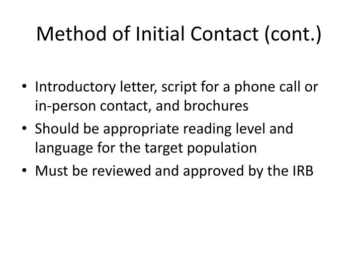 Method of Initial Contact (cont.)