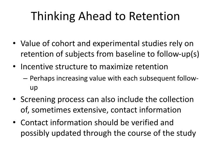 Thinking Ahead to Retention