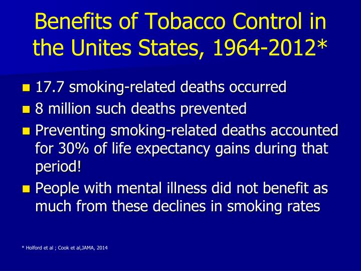 Benefits of Tobacco Control in the Unites States, 1964-2012*