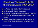 benefits of tobacco control in the unites states 1964 2012