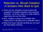 reduction vs abrupt cessation in smokers who want to quit