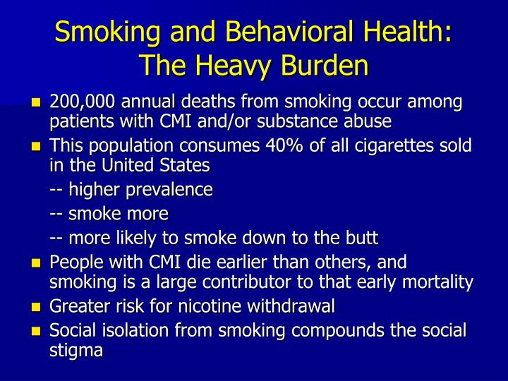 Smoking and Behavioral Health: