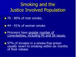 smoking and the justice involved population