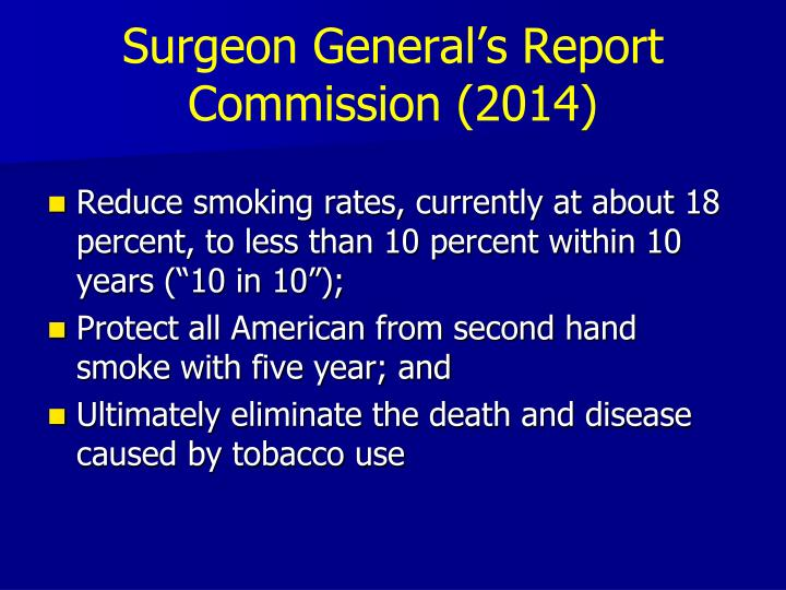 Surgeon General's Report Commission (2014)