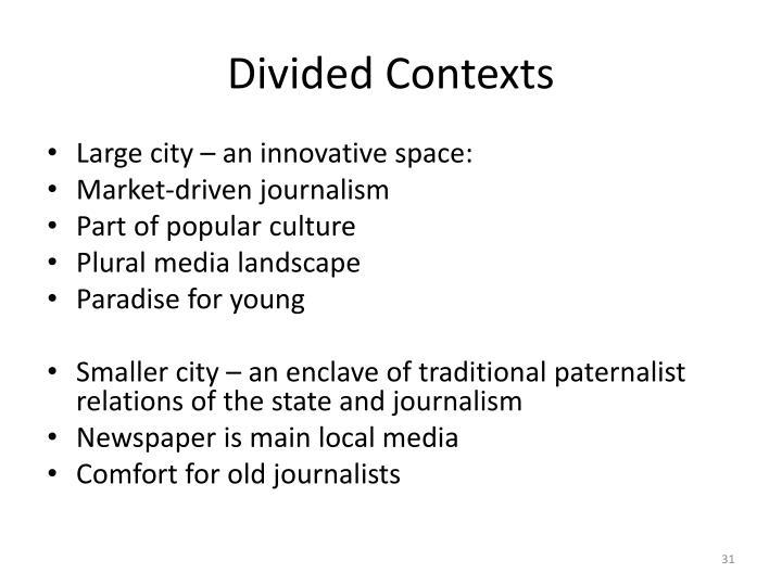 Divided Contexts