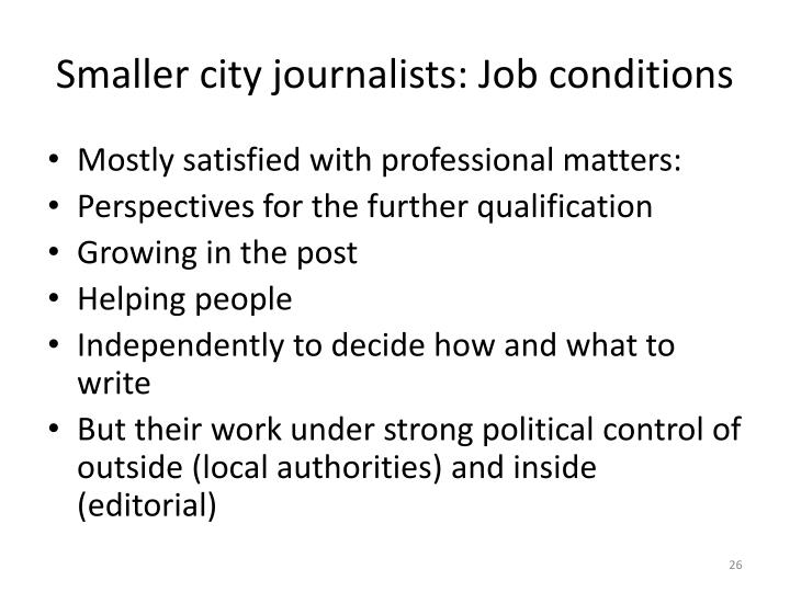 Smaller city journalists: Job conditions