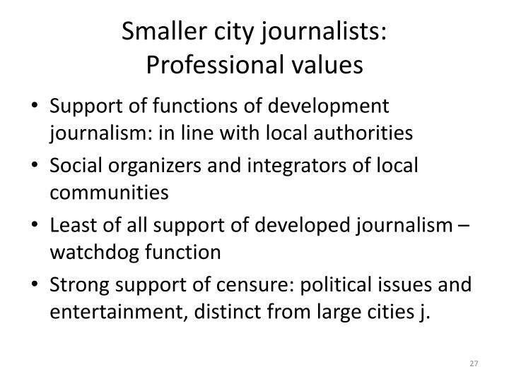 Smaller city journalists: