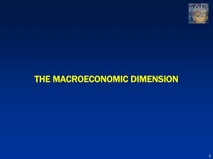 The Macroeconomic Dimension