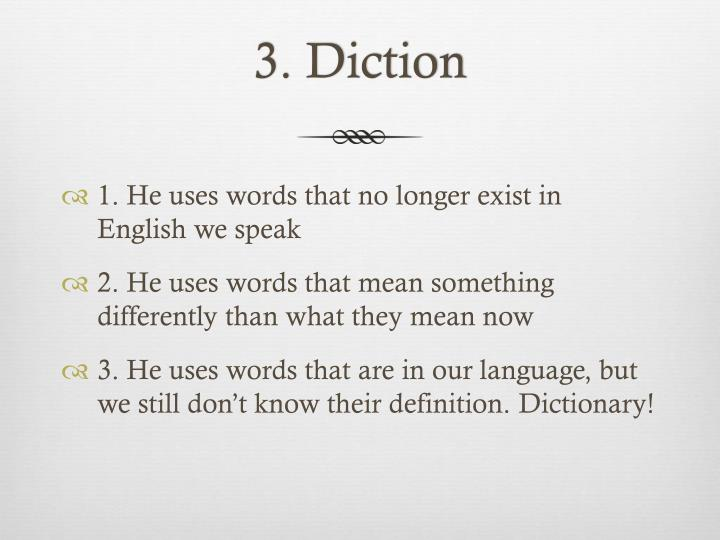 3. Diction