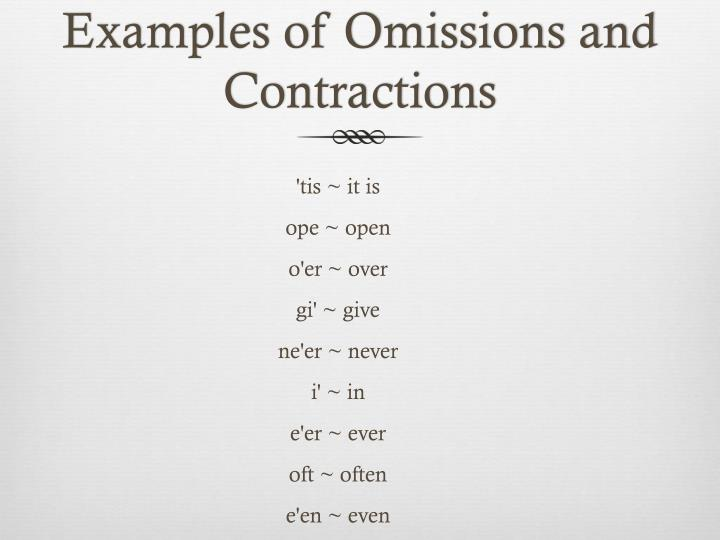 Examples of Omissions and Contractions