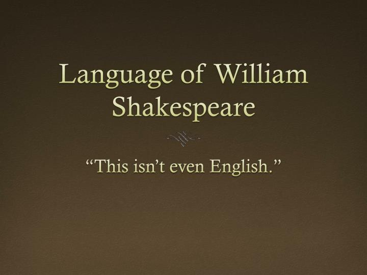 Language of william shakespeare
