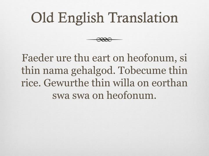 Old English Translation