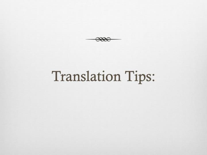 Translation Tips:
