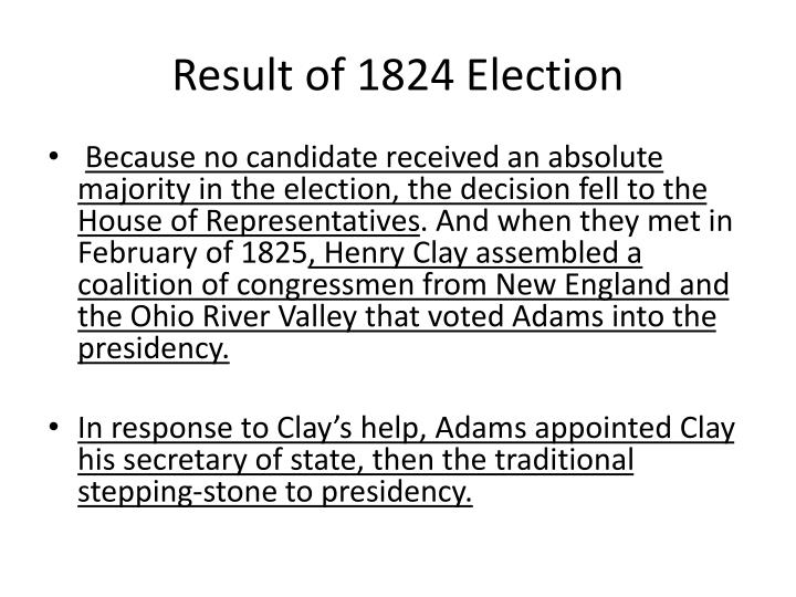 Result of 1824 Election