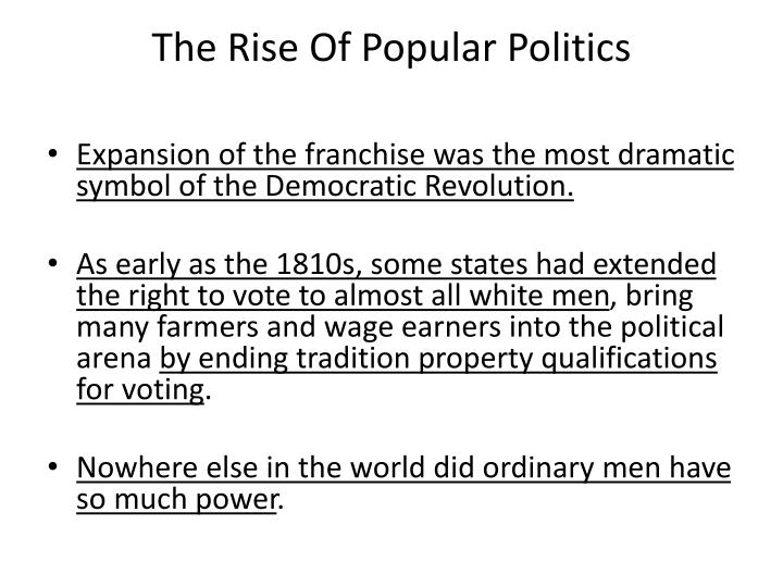 The rise of popular politics
