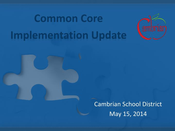 common core implementation update