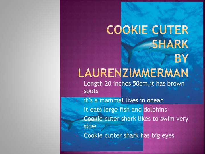 Cookie cuter shark