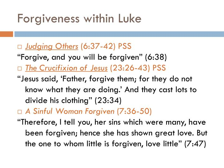 Forgiveness within Luke