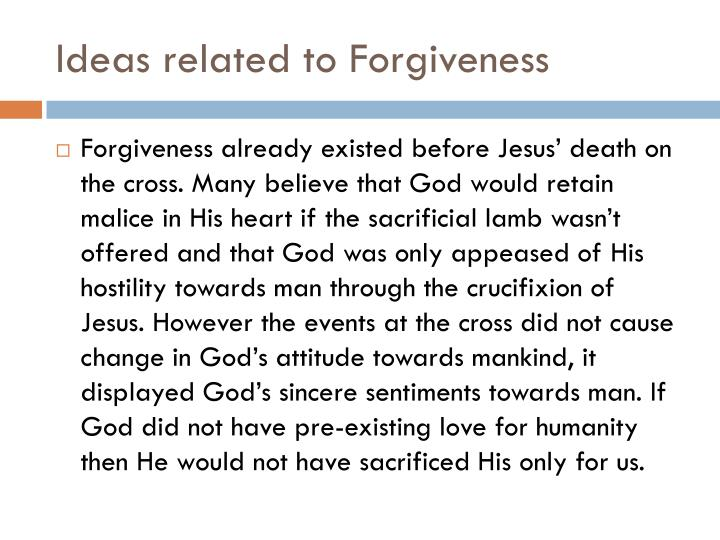 Ideas related to Forgiveness