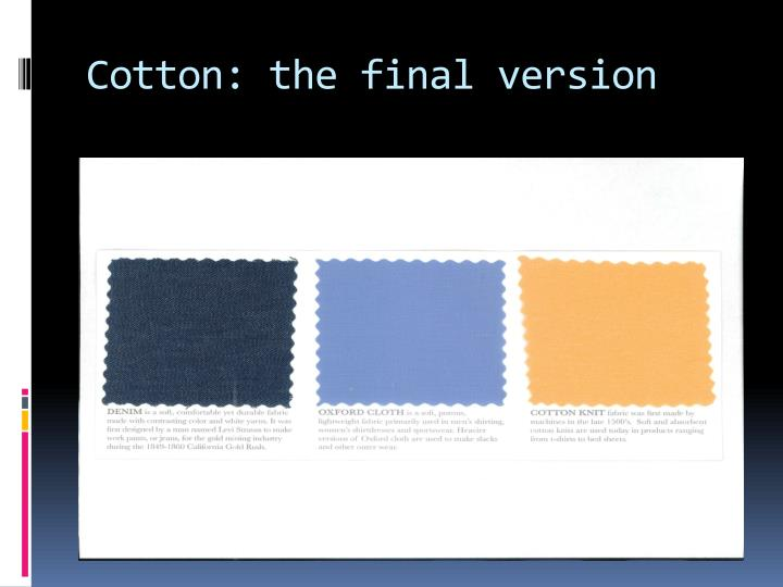 Cotton: the final version
