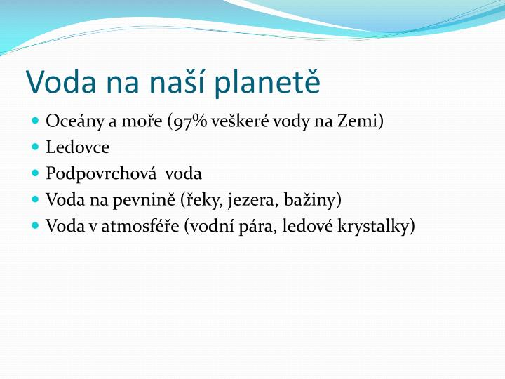 Voda na naší planetě