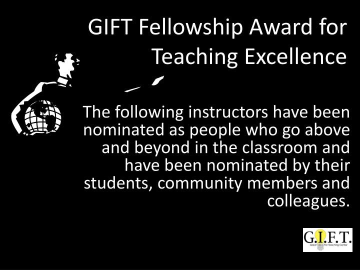 GIFT Fellowship Award for Teaching Excellence