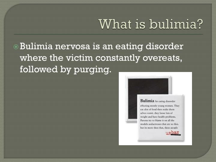 What is bulimia